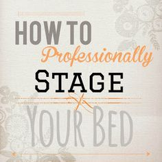 Sugar Cube Interior Basics: How To Stage Your Bed Like A Professional. Best/most useful tips: Fill Euro shams with inserts that are larger than the sham. Sell My House, Selling Your House, How To Dress A Bed, How To Make Bed, Staging Furniture, Real Estate Staging, Home Staging Tips, Home Buying Tips, Home Bedroom
