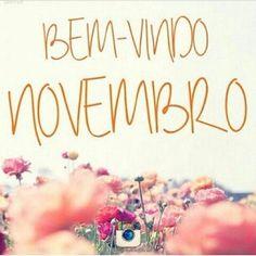 #Sejabemvindo #novembro