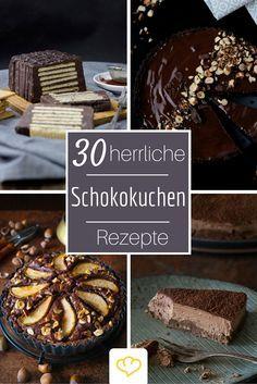 30 sündhaft leckere Rezepte für Schokoladenkuchen aus deutschen Blogger-Küchen - Ein Muss für Chocoholics!