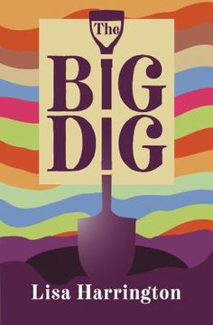 Season episode Author Lisa Harrington shares how she manages to capture the world view of teenagers while also tackling the tender subjects of grief and family secrets in her latest publication The Big Dig. Ya Books, Books To Read, The Goodbye Girl, Library Association, Reading Goals, Quick Quotes, Fiction Writing, Ebook Pdf, Family History