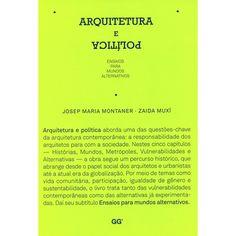 Livro - Arquitetura e Política: Ensaios para Mundos Alternativos