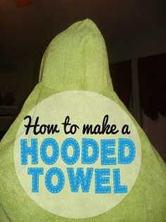 Sewing   Follow this simple tutorial to make a kids hooded towel from a hand towel and bath towel. These are so much thicker and nicer than the prefab ones you buy in the store and make awesome baby shower gifts!