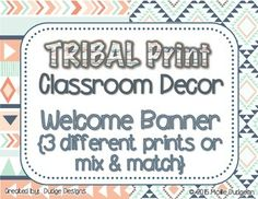 Display this TRIBAL PRINT bunting banner to welcome your students to your classroom and a new year! Comes in three different designs or mix and match the prints. Attach to ribbon, string, or yarn to make it extra cute! Look for other matching tribal print decor and classroom products in my store, Dudge Designs.