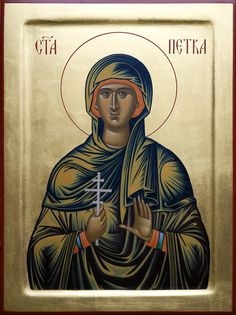 Petka of Serbia - Oct. Religious Images, Religious Icons, Byzantine Art, 2d Design, Orthodox Christianity, Early Christian, Orthodox Icons, Our Lady, Deities
