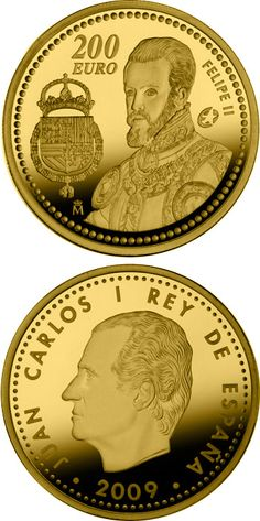 N♡T.200 euro: The Europa Program - Felipe II.Country: Spain Mintage year:2009 Face value:200 euro Diameter:30.00 mm Weight:13.50 g Alloy:Gold Quality:Proof Mintage:3,000 pc proof