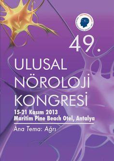 49. Ulusal Nöroloji Kongresi: http://www.tumkongreler.com/kongre/49-ulusal-noroloji-kongresi #norology #antalya