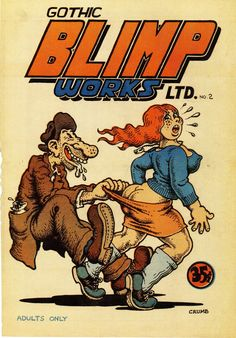 Orano Factory Robert CRUMB - Cover of Gothic Blimp Works Ltd. # 2 - 1969