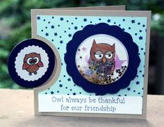 Owl always be thankful for our friendship card