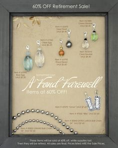 Get them before there GONE!!! 60% off on farwell jewelry. www.bcharmedstylist.com/lisadunne
