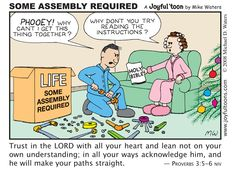 Life is complicated, and it can be hard to fit all of the pieces together. The Bible is our instruction manual from God for how to put our lives in order.
