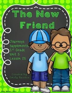The New Friend Journeys 1st Grade Activities Unit 5 Lesson 25