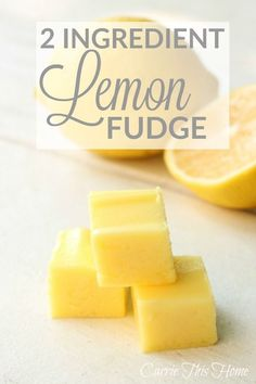 Only 2 ingredients brings a sweet & tangy flavor combination that melts in your mouth! This is a must-try for all lemon lovers!   2 Ingredient Lemon Fudge