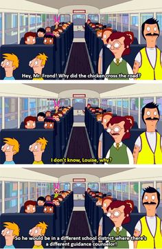 Louise don't say that...