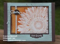Sunflower Sympathy - TSSC277 Sketch Challenge emboss resist core'dinations Carolyn's Paper Fantasies Stampin Up Carolyn Bennett