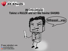 Ek Khushi IN CHILDHOOD Taking a RULER and act like having SWORD