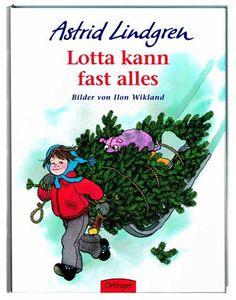 Lotta kann fast alles - Lindgren, Astrid; Wikland, Ilon