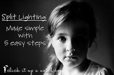 Split Lighting Made Easy With 5 Steps {click it up a notch} Article and photo by Courtney.