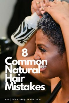 Do you have #hairgoals? Make sure you're not standing in the way of achieving them with bad habits. Here are 8 common natural hair mistakes on www.kingteeuhh.com!