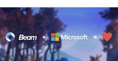 Microsoft acquires Beam interactive game live streamingservice | Advids…
