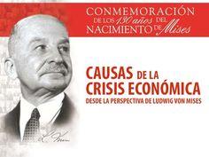 Causas de la crisis económica desde la perspectiva de Ludwig von Mises - Fritz Thomas Video UFM