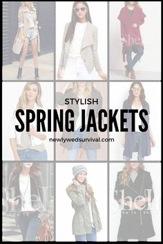I am in love with these stylish jackets perfect for the spring season!