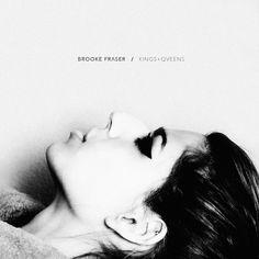 Brooke Fraser - Kings + Queens