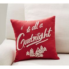 """Pottery Barn To All a Goodnight"""" Pillow ($20) ❤ liked on Polyvore featuring home, home decor, throw pillows, embroidered throw pillows, pottery barn throw pillows, holiday throw pillows, text signs and pottery barn"""
