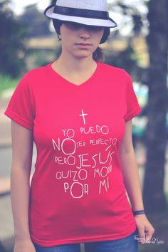 YO PUEDO NO SER PERFECTO PERO JESÚS QUIZO MORIR POR MI