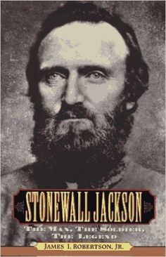 Stonewall Jackson- The Man, the Soldier, the Legend by James I. Robertson Jr. http://www.bookscrolling.com/best-american-civil-war-books/