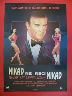 NEVER SAY NEVER AGAIN 1983  JAMES BOND 007  SEAN CONNERY  RARE EXYU MOVIE POSTER