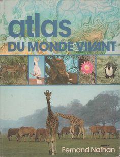 Atlas du monde vivant (1980)