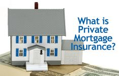 (PMI) How Do You Get Rid of Private Mortgage Insurance? Insider information about PMI from a mortgage consultant - Mike P. Johnson Mortgage Banker