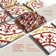 Cement Tile: Evolution of an art form / El Mosaico Hidraulico: Arte en evolucion (English and Spanish Edition): Ana Mitila Lora,Carmen Ortega,Zoe Voigt,Jorge Aguayo,Cynthia Matos,LP Agencia Creativa: 9789945867008: Amazon.com: Books