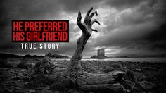 He Preferred His Girlfriend Over Allah - True Story