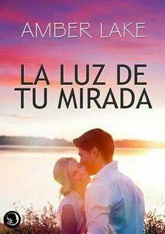 Amber Lake - La luz de tu mirada