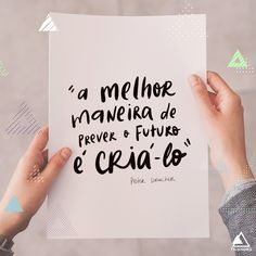 "Lettering Art: ""A melhor maneira de prever o futuro é criá-lo"" / Portfolio / Social Media Facebook E Instagram, Portfolio, Marketing Digital, Cards Against Humanity, Secret Book, Worksheets, Social Networks, Future Tense"