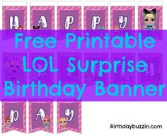 50 free printables Decorating an LOL Surprise birthday party for your little princess? Use these free printable LOL Surprise birthday banner templates to spell out an essential birth Printable Birthday Banner, Diy Birthday Banner, Free Printable Banner, Birthday Messages, Happy Birthday Banners, Birthday Ideas, Free Printables, Birthday Stuff, Party Printables