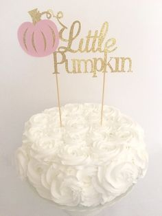 Little Pumpkin Glitter Cake Topper ~ Little Pumpkin First Birthday Pink and Gold ~ Baby Shower Little Pumpkin Cake Topper ~ Fall Cake Topper Pumpkin Patch Birthday, Pumpkin First Birthday, Baby Girl First Birthday, Fall Birthday, Birthday Ideas, Halloween 1st Birthdays, Pumpkin 1st Birthdays, Pumpkin Birthday Parties, First Birthdays