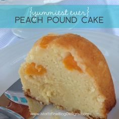 {yummiest ever} Peach Pound Cake. use peaches or fill with a different type of fruit (or no fruit at all!). MELTS in your mouth!