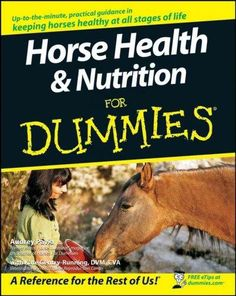 Horse Health & Nutrition For Dummies (Paperback)