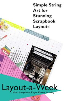 A quick and easy tutorial to create a fabulous string art background for your scrapbook layouts