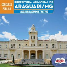 Apostila Concurso Prefeitura Municipal de Araguari / MG - 2016: - Cargo: Auxiliar Administrativo