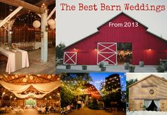 Love rustic country theme! My FAV!!! Best Barn Weddings From 2013
