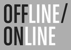 Dall'online all'offline: storia di un cambiamento