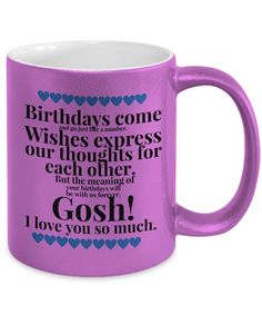 Coffee Mug For Birthday - The Gosh! Collection Gifts To Express Appreciation: Heartfelt Greetings of Love and Appreciation