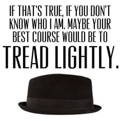 Tread Lightly... Breaking Bad