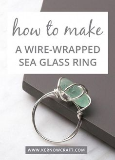 Wrapped Sea Glass Ring Kit Find out how to make your own wire-wrapped sea glass ring! Get all the instructions and supplies online now.Find out how to make your own wire-wrapped sea glass ring! Get all the instructions and supplies online now. Wire Jewelry Rings, Wire Jewelry Designs, Rock Jewelry, Wire Wrapped Jewelry, Stone Jewelry, Jewelry Crafts, Diy Jewelry With Wire, Diy Jewelry Accessories, Custom Jewelry