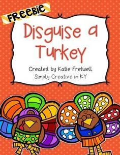 In this freebie, students and families will disguise a turkey so that it doesn't get eaten for Thanksgiving! Included in this family project:- Letter to parents & families explaining the project- Two different turkey templates (you choose which one you'd like to use)- Disguise the turkey writing pages (primary lined pages & regular lines included)Happy Thanksgiving!If you enjoy this creative ELA activity, you may also want to check out my Main Idea Mysteries unit!