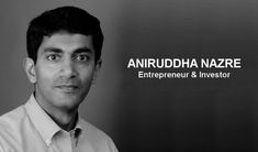 Aniruddha Nazre-CSO & EVP Digital Media Services Reliance Industries Ltd Mechanical Engineering, Digital Media, Investors, Entrepreneur, High School, Medical, Business, Smart Watch, Opportunity