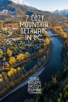 Explore a charming new side of BC this fall and discover cozy mountain getaways in nature. Oh The Places You'll Go, Places To Travel, Travel Destinations, Places To Visit, World Travel Guide, Canadian Travel, Future Travel, Travel Goals, Staycation